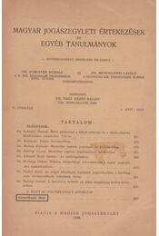 Magyar jogászegyleti értekezések és egyéb tanulmányok - Régikönyvek