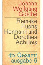 Reineke Fuchs, Hermann und Dorothea, Achilleis, Die Geheimnisse - Johann Wolfgang Goethe - Régikönyvek