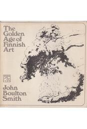 TheGolden Age of Finnish Art - John Boulton Smith - Régikönyvek