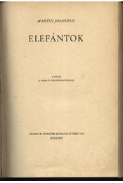 Elefántok - Johnson, Martin - Régikönyvek