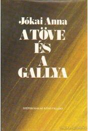 A töve és a gallya - Jókai Anna - Régikönyvek