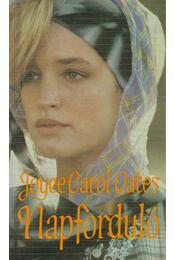 Napforduló - Joyce Carol Oates - Régikönyvek