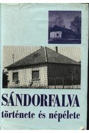 Sándorfalva története és népélete - Juhász Antal - Régikönyvek