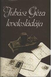 Juhász Géza levelesládája - Juhász Gézáné, Juhász Géza - Régikönyvek
