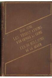 Les Tribulations d'un Chinois en Chine - Les 500 millions de la Bégum - Jules Verne - Régikönyvek