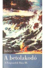 A betolakodó - Juliette Benzoni - Régikönyvek