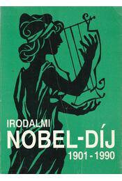 Irodalmi Nobel-díj 1901-1990 - K. Jakab Antal - Régikönyvek