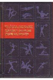 Világbajnokaink (mini) - Kahlich Endre - Régikönyvek