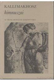 Kallimakhosz himnuszai - Kallimakhosz - Régikönyvek