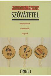 Szóvátétel - Kálmán C. György - Régikönyvek