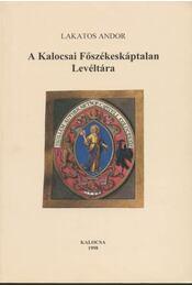 A Kalocsai Főszékeskáptalan Levéltára - Régikönyvek