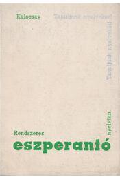 Rendszeres eszperantó nyelvtan - Kalocsay Kálmán - Régikönyvek