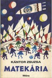 Matekária - Kántor Zsuzsa - Régikönyvek