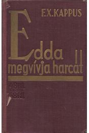Edda megvívja harcát - KAPPUS, FRANZ XAVER - Régikönyvek