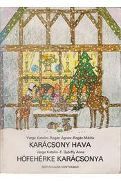 Karácsony hava - Hófehérke karácsonya - Régikönyvek