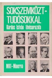 Sokszemközt - tudósokkal - Kardos István - Régikönyvek