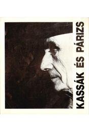 Kassák és Párizs - Csaplár Ferenc - Régikönyvek