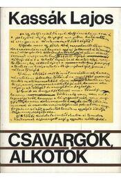 Csavargók, alkotók - Kassák Lajos - Régikönyvek