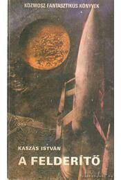 A felderítő / Kétszemélyes világ - Kasztovszky Béla, Kaszás István - Régikönyvek