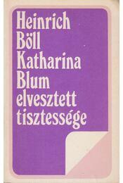 Katharina Blum elvesztett tisztessége - Régikönyvek