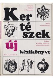 Kertészek új kézikönyve - Katona József - Régikönyvek