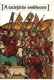 A tatárjárás emlékezete - Katona Tamás - Régikönyvek