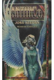 Anthico - Messiás tervezet - Keegan, Josh - Régikönyvek