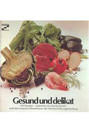 Gesund und Delikat - KEIMÖL, MAZOLA - Régikönyvek