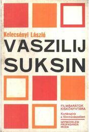 Vaszilij Suksin - Kelecsényi László - Régikönyvek