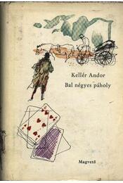 Bal négyes páholy - Kellér Andor - Régikönyvek