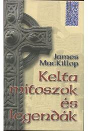 Kelta mítoszok és legendák - Régikönyvek