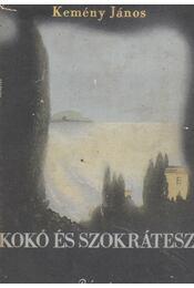 Kokó és Szókrátesz - Kemény János - Régikönyvek