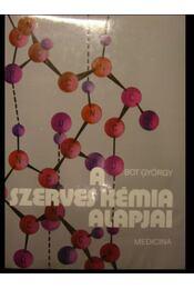 A szerves kémia alapjai - Régikönyvek