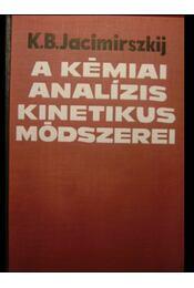 A kémiai analízis kinetikus módszerei - Régikönyvek