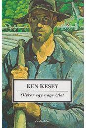 Olykor egy nagy ötlet - Ken Kesey - Régikönyvek