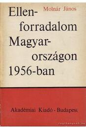 Ellenforradalom Magyarországon 1956-ban - Régikönyvek