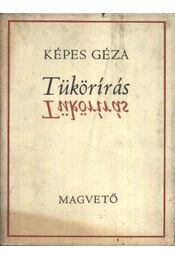 Tükörírás - Képes Géza - Régikönyvek