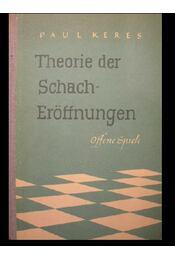 Theorie der Schacheröffnungen II. - Régikönyvek