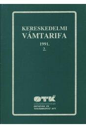 Kereskedelmi vámtarifa 1991. 2. - Régikönyvek