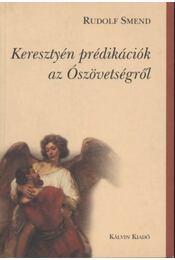 Keresztyén prédikációk az Ószövetségről - Régikönyvek