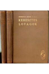 Keresztes lovagok I-II. - Sienkievicz, Henrik - Régikönyvek