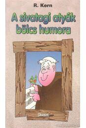 A sivatagi atyák bölcs humora - Kern, R. - Régikönyvek