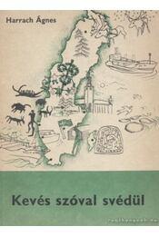 Kevés szóval svédül - Régikönyvek