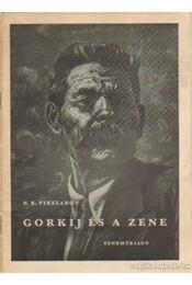 Gorkij és a zene - Pikszanov, N. K. - Régikönyvek