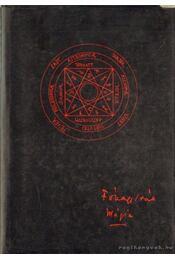 A mágia és a titkos tudományok története - Régikönyvek