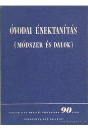 Óvodai énektanítás - Régikönyvek
