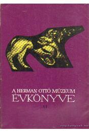 A Herman Ottó Múzeum évkönyve VI. - Komáromy József - Régikönyvek