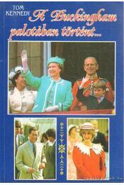 A Buckingham palotában történt... - Régikönyvek