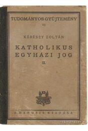 Katholikus egyházi jog II. - Régikönyvek