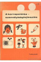 A korrepetálás - személyiségfejlesztés - Régikönyvek